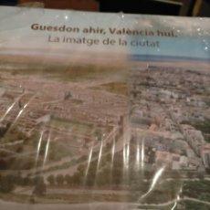 Libros: VALENCIA HOY,LA IMAGEN DE LA CIUDAD (ES BILINGUE;CASTELLANO Y VALENCIANO) CON EL ENVOLTORIO NUEVO. Lote 214229986