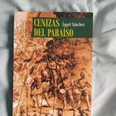 Libros: LIBRO CENIZAS DEL PARAISO. Lote 214254532