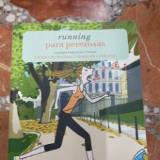 Libros: LIBRO RUNNING PARA PEREZOSAS 2014 EN MUY BUEN ESTADO. Lote 214265810