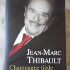 Libros: CHAMPAGNE TIÈDE ET BISCUITS MOUS , LIBRO. Lote 214427836