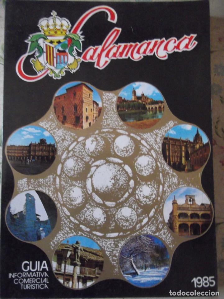 SALAMANCA ! GUÍA INFORMATIVA COMERCIAL TURÍSTICA 1985 . LIBRO (Libros nuevos sin clasificar)