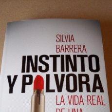 Libros: LIBRO INSTINTO Y PÓLVORA. SILVIA BARRERA. EDITORIAL PLANETA. AÑO 2018.. Lote 214601995