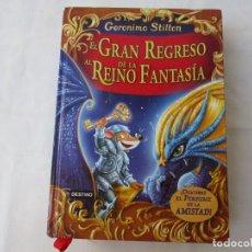 Libros: EL GRAN REGRESO AL REINO DE LA FANTASÍA DESCUBRE EL PERFUME DE LA AMISTAD GERONIMO STILTON ( CT3 ). Lote 243197075