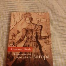 Libri: LIBRO RAICES CULTURALES Y ESPIRITUALES DE EUROPA. Lote 224316382