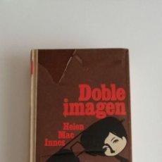 Libros: G-33 LIBRO DOBLE IMAGEN HELEN MAC INNES. Lote 215657222