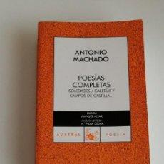 Libros: G-33 LIBRO ANTONIO MACHADO POESIAS COMPLETAS SOLEDADES/GALERIAS/CAMPOS DE CASTILLA..... Lote 215657447
