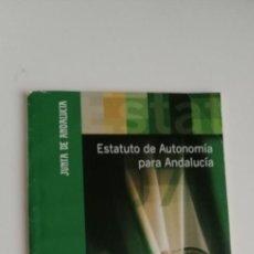 Libros: G-33 LIBRO JUNTA DE ANDALUCIA ESTATUTO DE AUTONOMIA PARA ANDALUCIA. Lote 215657595