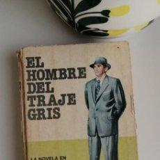 Libros: G-33 LIBRO EL HOMBRE DEL TRAJE GRIS SLOAN WILSON. Lote 215659300