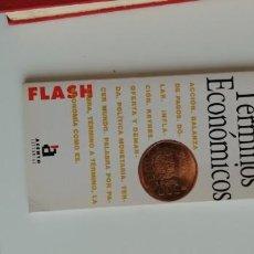 Libros: G-34 LIBRO DICCIONARIO DE TERMINOS ECONOMICOS FLASH. Lote 215663590