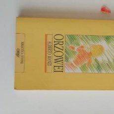 Libros: G-34 LIBRO ORXOWEI ALBERTO MANZI. Lote 215664177