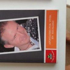 Libros: G-34 LIBRO MIGUELON APOSTANDO POR VIVIR EN IGUALDAD. Lote 215667020