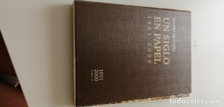 G-34 LIBRO DIARIO DE CADIZ UN SIGLO EN PAPEL 1901-2000 (Libros nuevos sin clasificar)