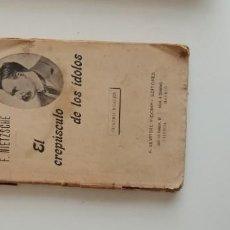Libros: G-34 LIBRO F. NIETZSCHE EL CREPUSCULO DE LOS IDOLOS. Lote 215668976