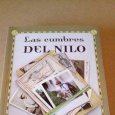 Livros: LIBRO LAS CUMBRES DEL NILO. JOSEP A. PUJANTE. EDITORIAL NATIONAL GEOGRAPHIC. AÑO 2013.. Lote 216540375