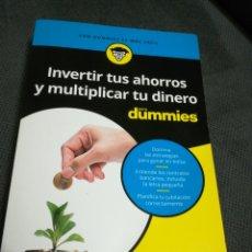 Libros: INVERTIR TUS AHORROS Y MULTIPLICAR TU DINERO, CON DUMMIES .. Lote 216830103