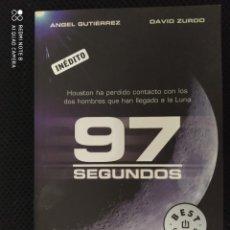 Libros: BEST SELLER THRILLER 97 SEGUNDOS. DAVID ZURDO ANGEL GUTIERREZ. ENVIO CERTIFICADO INCLUIDO. Lote 217010890