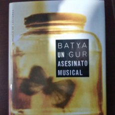 Libros: BEST SELLER THRILLER. UN ASESINATO MUSICAL. BATIA GUR. PRECIO DE ENVIO CERTIFICADO INCLUIDO. Lote 217012723