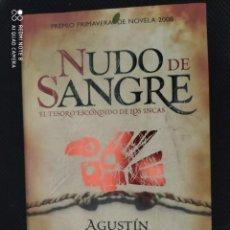 Libros: BEST SELLER THRILLER. NUDO DE SANGRE. AGUSTIN SNACHEZ-VIDAL. PRECIO DE ENVIO CERTIFICADO INCLUIDO. Lote 217012886