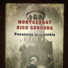 Libros: BEST SELLER THRILLER. PASAJEROS DE LA NIEBLA. MONSERRAT RICO G. PRECIO DE ENVIO CERTIFICADO INCLUIDO. Lote 217013040