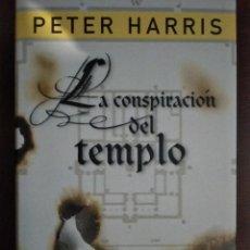 Libros: BEST SELLER THRILLER. LA CONSPIRACION DEL TEMPLO. PETER HARRIS. PRECIO DE ENVIO CERTIFICADO INCLUIDO. Lote 217013547