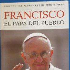 Libros: LIBRO / FRANCISCO, EL PAPA DEL PUEBLO, BATISCAFO 2013. Lote 217133801