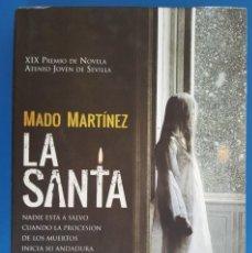 Libros: LIBRO / MADO MARTINEZ - LA SANTA, ALGAIDA 1ª EDICIÓN 2014. Lote 217150916