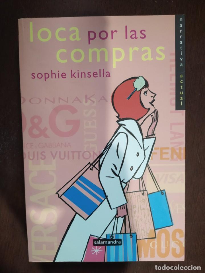 BEST SELLER COMEDIA HUMOR LOCA POR LAS COMPRAS. SOPHIE KINSELLA. ENVIO CERTIFICADO INCLUIDO (Libros nuevos sin clasificar)
