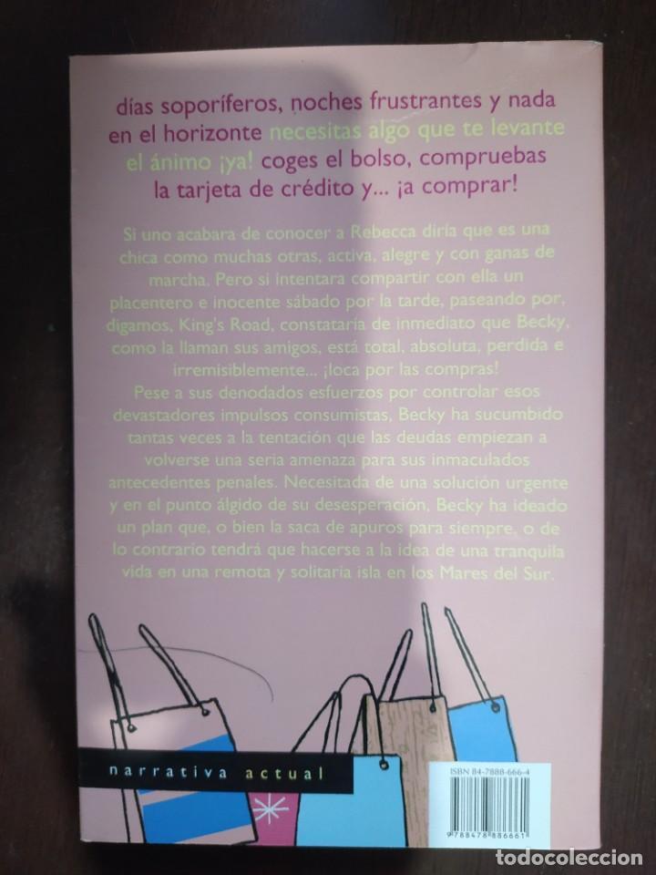 Libros: BEST SELLER COMEDIA HUMOR LOCA POR LAS COMPRAS. SOPHIE KINSELLA. ENVIO CERTIFICADO INCLUIDO - Foto 2 - 226142830