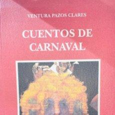 Libros: CARNAVAL DE CÁDIZ LIBRO CUENTOS DE CARNAVAL. Lote 217198100