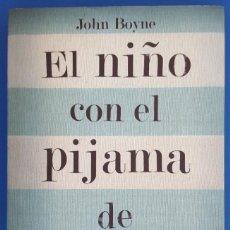 Libros: LIBRO / JOHN BOYNE - EL NIÑO CON EL PIJAMA DE RAYAS, SALAMANDRA 2007. Lote 217274810
