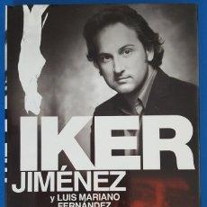 Libros: LIBRO / IKER JIMÉNEZ Y LUIS MARIANO FERNÁNDEZ - TUMBAS SIN NOMBRE, EDICIONES EDAF 6ª EDIC. MAYO 2006. Lote 217310173