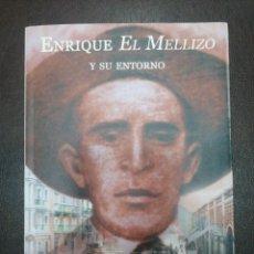 Libros: ENRIQUE EL MELLIZO Y SU ENTORNO, FERNANDO MIRA GUTIERREZ. Lote 217373702