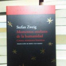 Livros: STEFAN ZWEIG. MOMENTOS ESTELARES DE LA HUMANIDAD .ACANTILADO. Lote 228658190