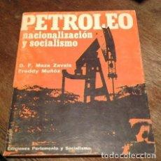 Libros: PETROLEO. NACIONALIZACION Y SOCIALISMO. Lote 217643068