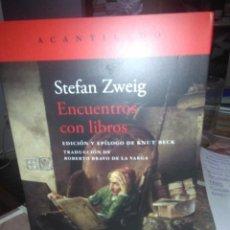 Libros: STEFAN ZWEIG.ENCUENTROS CON LOS LIBROS.ACANTILADO. Lote 218018701