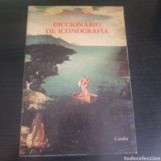Libros: DICCIONARIO DE ICONOGRAFÍA. Lote 218086730
