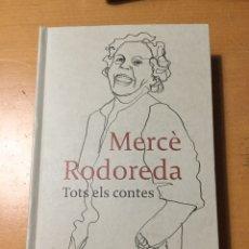 Libros: TOTS ELS CONTES MERCÈ RODOREDA. Lote 218156217