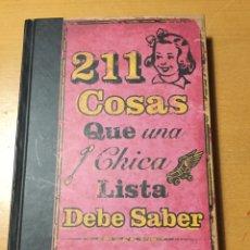 Libros: 211 COSAS QUE UNA CHICA LISTA DEBE SABER. BUNTY CUTLER. Lote 218156438