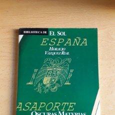 Libros: LIBRO PERIODICO BIBLIOTECA EL SOL ((HORACIO VAZQUEZ RIAL ) ( OSCURAS MATERIAS DE LA LUZ ). Lote 218341682