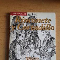 Libros: LIBRO PERIODICO BIBLIOTECA EL SOL ( MIGUEL DE CERVANTES ) ( RINCONETE Y CORTADILLO ). Lote 218342028