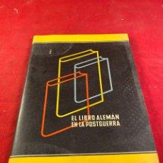 Libros: EL LIBRO ALEMÁN EN LA POSTGUERRA. Lote 218359367