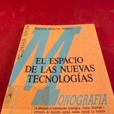 Libros: EL ESPACIO DE LAS NUEVAS TECNOLOGÍAS. Lote 218361307