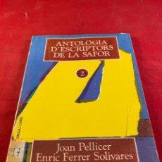 Libros: ANTOLOGÍA D'ESCRIPTORS DE LA SAFOR. Lote 218363968