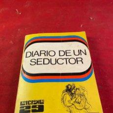 Libros: DIARIO DE UN SEDUCTOR. Lote 218365335