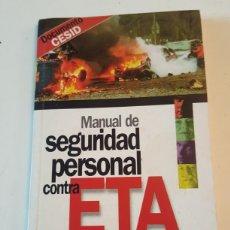 Libros: MANUAL DE SEGURIDAD PERSONAL CONTRA ETA DOCUMENTO CESID INTERVIU 60 PÁGINAS. Lote 218537936