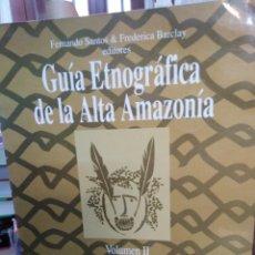 Libros: GUÍA ETNOGRAFICO DE LA ALTA AMAZONIA-TOMO II,MAYORUMA UNI YAMINAHUA-COLECCION DOCUMENTOS,IFEA,1994,. Lote 218804220