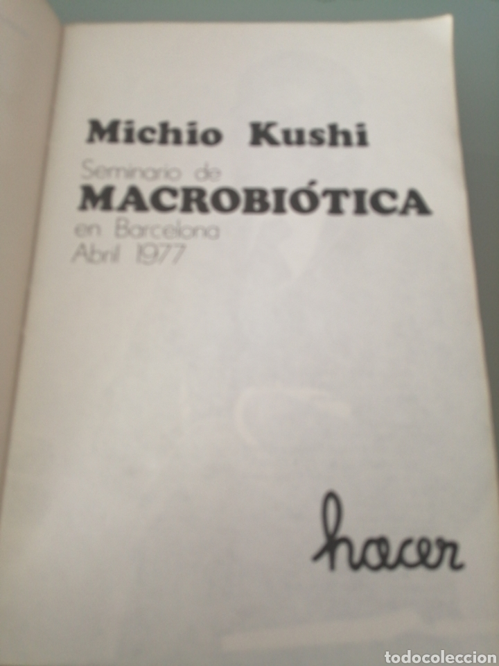 Libros: Seminario de Macrobiótica en Barcelona Abril de 1977 de Michio Kushi. Primera edición de 1978 - Foto 2 - 219172862