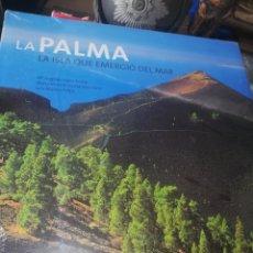 Libros: LIBRO DE LA ISLA BONITA LA PALMA.. LA ISLA QUE EMERGIÓ DEL MAR. Lote 219191888