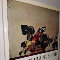 Libros: PITTURA ITALIANA DEL SEICENTO PIETRO ZAMPETTI. Lote 219718678
