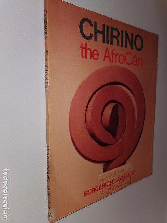 CHIRINO. THE AFROCÁN - WESTERDAHL, EDUARDO / DYCKES, WILLIAM (Libros nuevos sin clasificar)